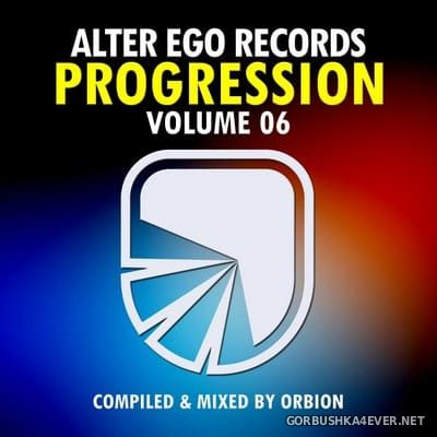 Alter Ego Records Progression vol 6 [2018] Mixed By Orbion