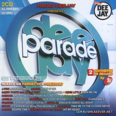[Time] Deejay Parade Estate 2004 [2004] / 2xCD / Mixed by Prezioso & Fargetta