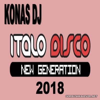 Konas DJ - Italo Disco New Generation [2018]