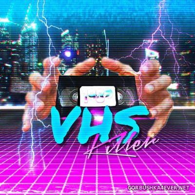 1982 - VHS Killer [2018]