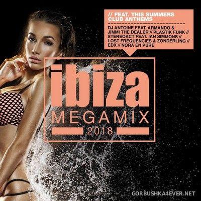 Ibiza Megamix 2018 / Mixed by DJ Deep