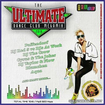 The Ultimate Dance Club Megamix II [2018] by Serzh83