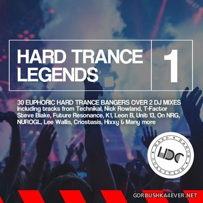 Hard Trance Legends vol 1 [2018]