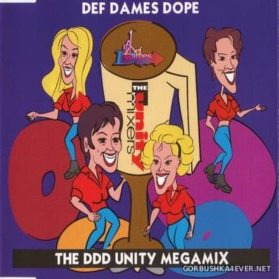 Def Dames Dope - The DDD Unity Megamix [1994]