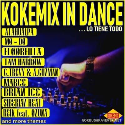 Kokemix In Dance [2018] Mixed By Kokemix DJ