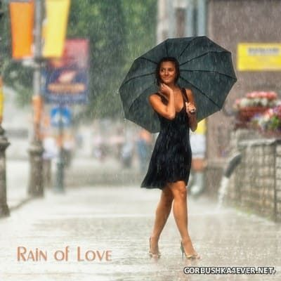 Rain of Love [2018] Mixed by Pioneer Studio