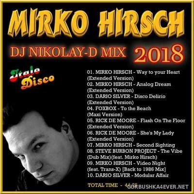 DJ Nikolay-D - Mirko Hirsch Mix 2018