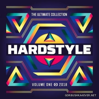 Hardstyle - The Ultimate Collection 2018 vol 1 [2018]