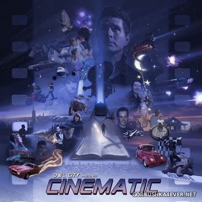 Owl City - Cinematic [2018]