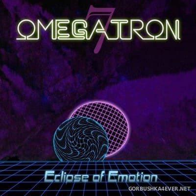 Omegatron7 - Eclipse Of Emotion [2018]
