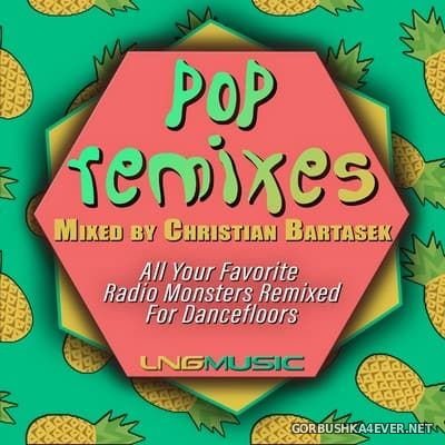 Pop Remixes [2018] Mixed By Christian Bartasek