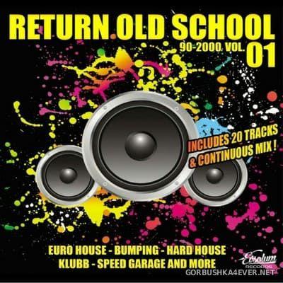 Evsolum presents Return Old School 90-2000 vol 1 [2018]