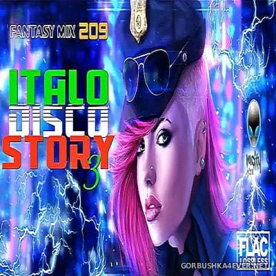 Fantasy Mix vol 209 - Italodisco Story III [2018]