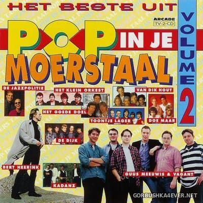 [Arcade] Het Beste Uit Pop In Je Moerstaal vol 2 [1995] / 2xCD