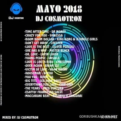 DJ Cosmotron - Mayo Mix 2018