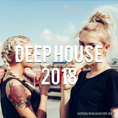 Deep House Music 2018 vol 5 [2018] Mixed By Gerti Prenjasi