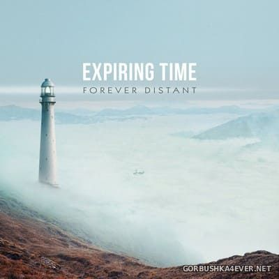 Expiring Time - Forever Distant [2018]