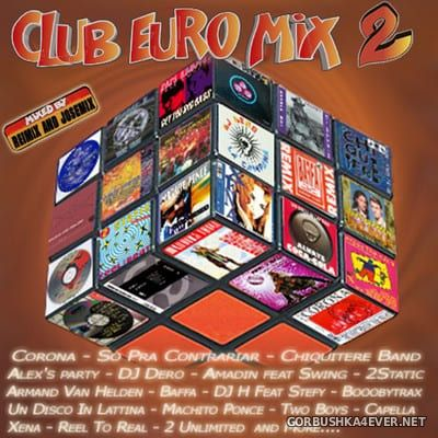 Club Euro Mix 2 [2018] / 2xCD / Mixed by Reimix & Josemix