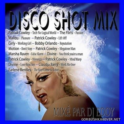 DJ Eddy - Disco Shot Mix 1 [2018]