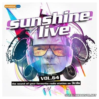 Sunshine Live vol 64 [2018] / 3xCD
