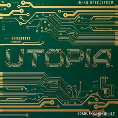 Johan Baeckstrom - Utopia [2018]