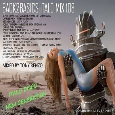 Back2Basics Italo Mix vol 108 [2018] by Tony Renzo