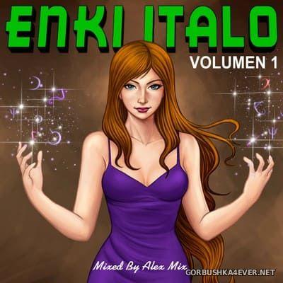 DJ Alex Mix - Enki Italo Mix 1 [2018]