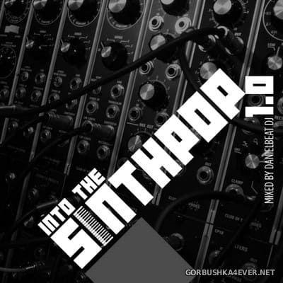 Danielbeat DJ - Into The Synthpop 1.0 [2018]