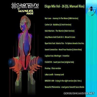 DJ Manuel Rios - Dizgo Mix 26 [2018]