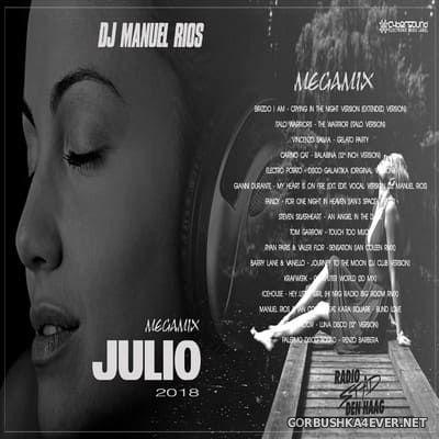 DJ Manuel Rios - Julio Megamix 2018