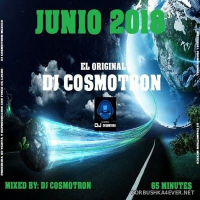 DJ Cosmotron - Junio Mix 2018