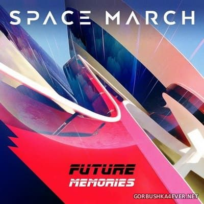 Space March - Future Memories [2018]