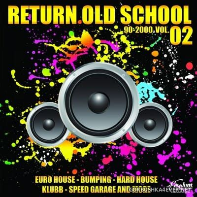 Evsolum presents Return Old School 90-2000 vol 2 [2018]