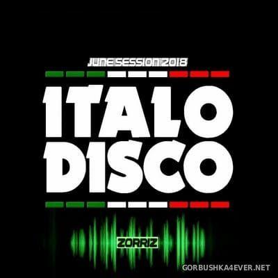 ZorriZ - Italo Disco June Session 2018
