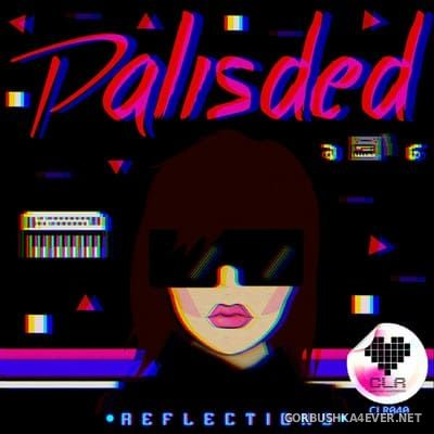 Palisded - Reflections [2018]