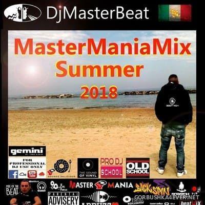 DJ Masterbeat - Master Mania Summer Mix 2018