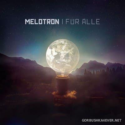 Melotron - Fur Alle [2018]