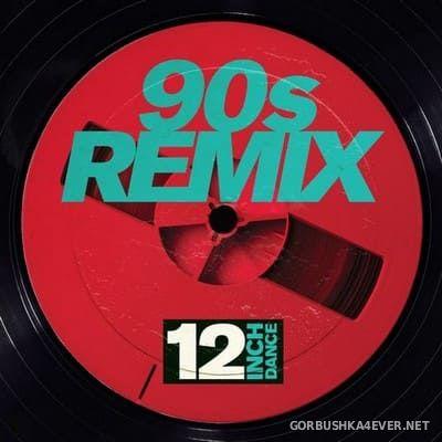 [12 Inch Dance] 90's Remix [2018]