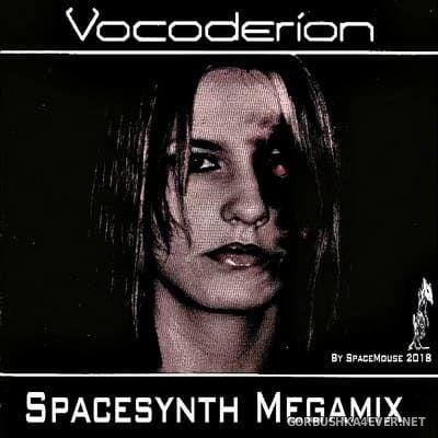 DJ SpaceMouse - Vocoderion Spacesynth Megamix [2018]