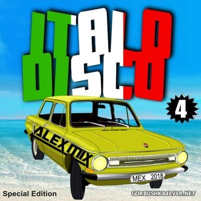 DJ Alex Mix - Italo Disco Mix 4 [2018]