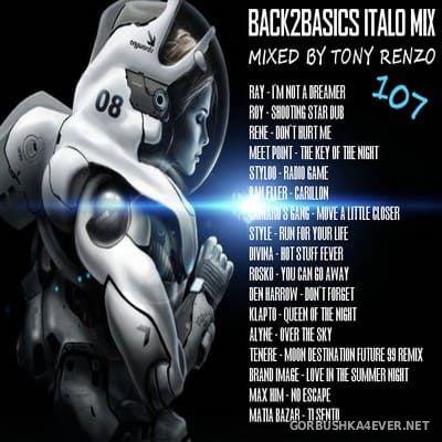 Back2Basics Italo Mix vol 107 [2018] by Tony Renzo