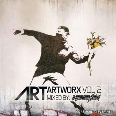 ARTWORX vol 2 [2018] Mixed By Nicholson