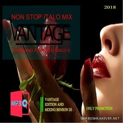 Vantage Mix - Dreaming For Italo Disco vol 08 [2018]