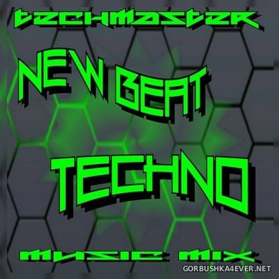 DJ TechMaster - New Beat & Techno Mix [2018]