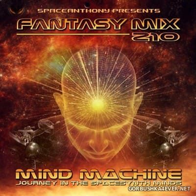 Fantasy Mix vol 210 - Mind Machine [2018] by SpaceAnthony