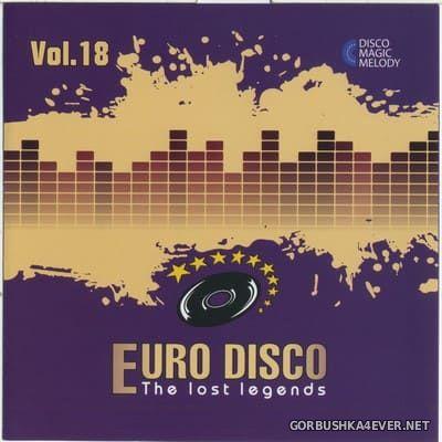Euro Disco - The Lost Legends vol 18 [2018]