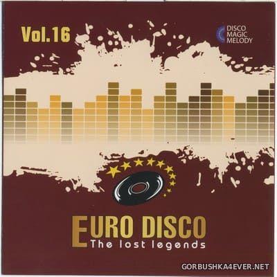 Euro Disco - The Lost Legends vol 16 [2018]