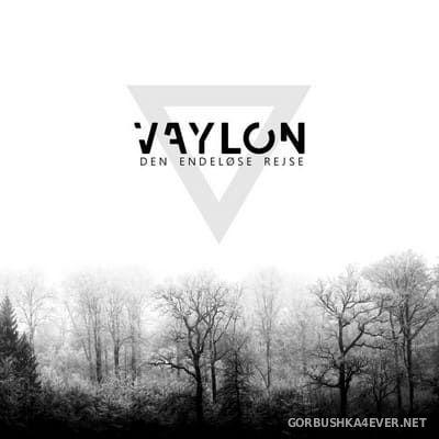 Vaylon - Den Endelose Rejse [2018]