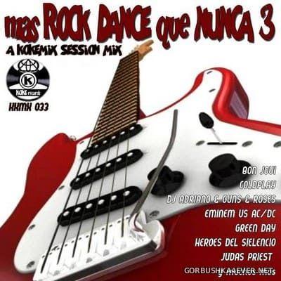 Rock Dance Que Nunca Mix 3 [2018] by Kokemix DJ