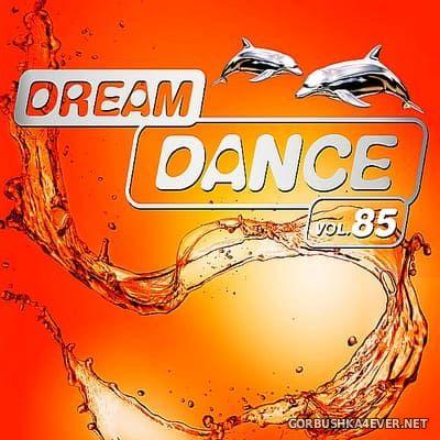 Dream Dance vol 85 [2018] / 3xCD